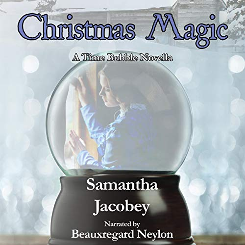 Christmas Magic Audiobook By Samantha Jacobey cover art