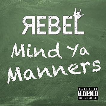 Mind Ya Manners