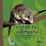 El monito del monte (Spanish Edition)