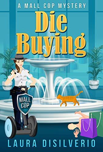 Die Buying by Laura DiSilverio ebook deal