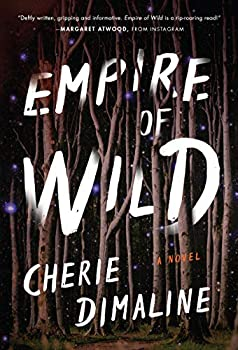 Empire of Wild by Cherie Dimaline science fiction and fantasy book and audiobook reviews