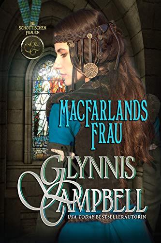 MacFarlands Frau (Die schottischen Frauen 1)