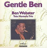 Gentle Ben With Tete Montoliu Trio by Ben Webster
