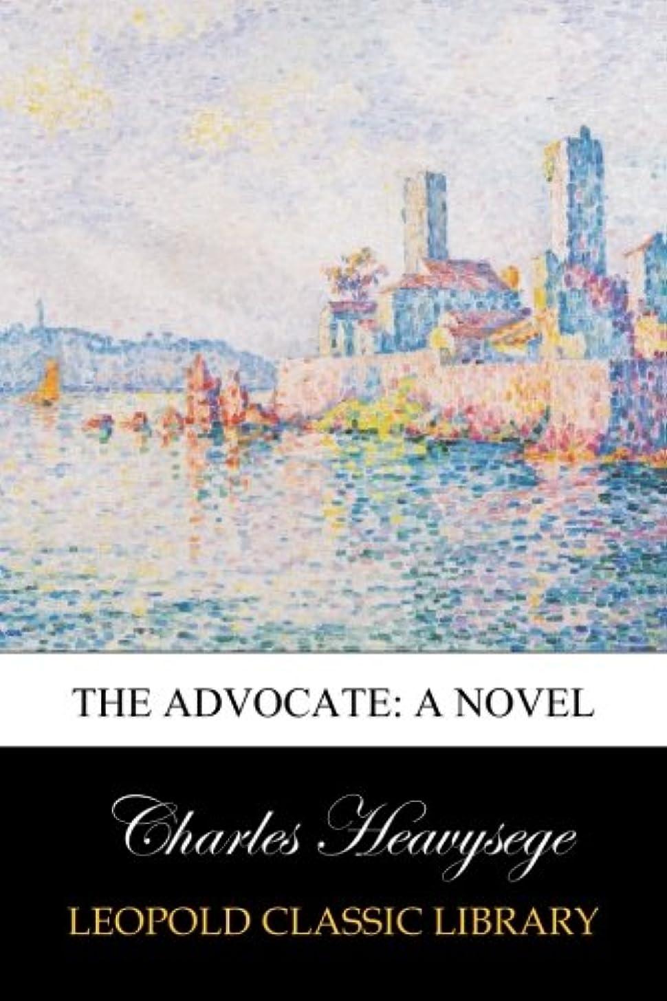肉腫ヒールに渡ってThe Advocate: A Novel