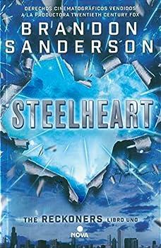 Steelheart  Trilogía de los Reckoners 1   Spanish Edition