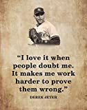 Derek Jeter Quote Wall Art, Inspirational Quote Wall Art Decor for your Home & Office, Unframed Art Print in Vintage Wall Style, Ideal Gift for a Sports Lover, Baseball Enthusiasts, 11 inch x 14 inch