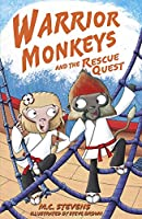Warrior Monkeys and the Rescue Quest (Warrior Monkeys 3)