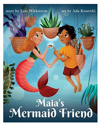 Maia's Mermaid Friend: An Imaginary Friend tale (Mermaid Science) (English Edition)