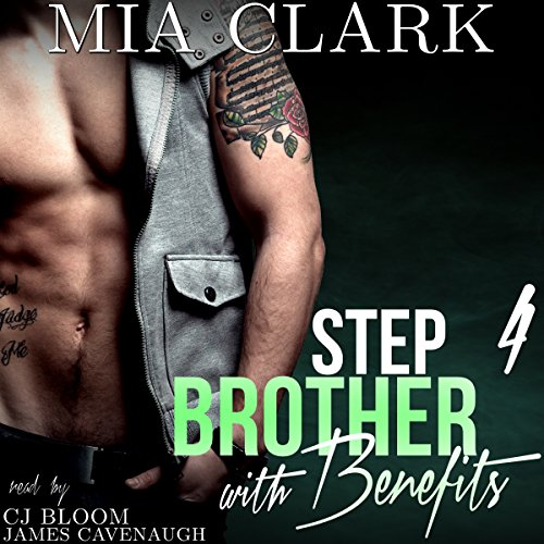 Stepbrother With Benefits 4 audiobook cover art