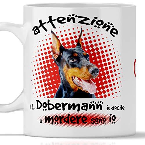 Lustige Dobermann Tasse Der Hund ist leicht zu beißen. Geeignet für Frühstück, Tee, Kaffee, Cappuccino. Gadget Tasse Dobermann. Auch als originelle und witzige Geschenkidee
