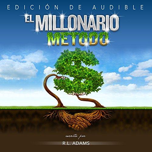 El Millonario Método audiobook cover art