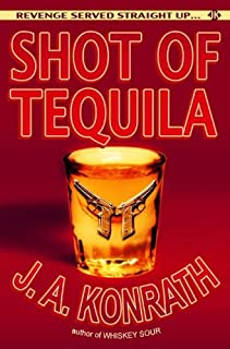 Shot of Tequila (Jack Daniels and Associates Mysteries Book 4)