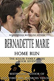 Home Run (The Keller Family Series Book 7)
