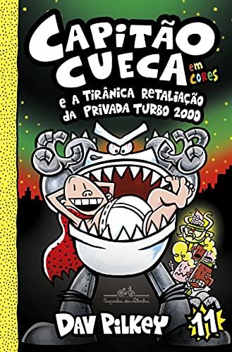 Capitão Cueca e a tirânica retaliação da Privada Turbo 2000: 11