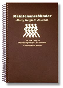 maintenanceminder daily weigh in journal one year diary for
