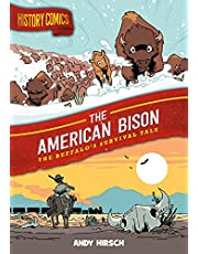 HISTORY COMICS HC AMERICAN BISON: The Buffalo's Survival Tale