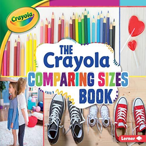 The Crayola ® Comparing Sizes Book audiobook cover art