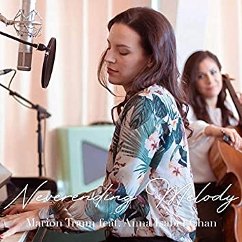 Neverending Melody (feat. Anna Isabel Chan Flores)