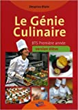 Le Génie Culinaire - Bts Première Annee - Eleve de D. Blain ( 1 janvier 2012 )
