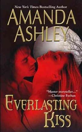 [(Everlasting Kiss)] [By (author) Amanda Ashley] published on (February, 2010)