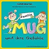 Familie MUG und ihre Gefühle: Gefühlekarten zum Buch 'Mein unsichtbarer Gartenzaun' ISBN 9783200044234