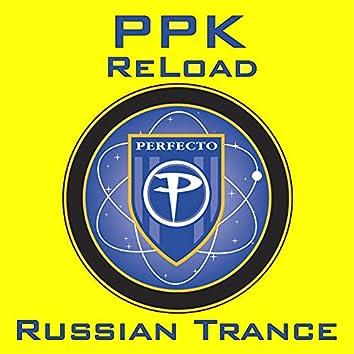 Reload / Russian Trance