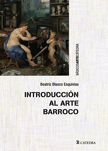 Introducción al arte barroco: El gran teatro del mundo (Básicos Arte Cátedra)