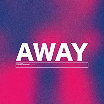 Away (with pur3)