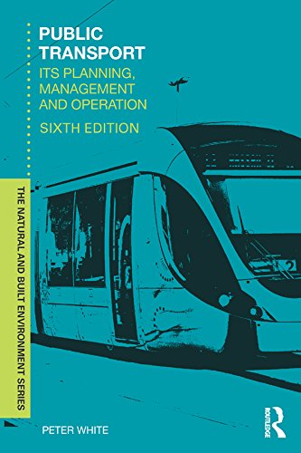 Public Transport: Its Planning, Management and Operation (Natural and Built Environment Series) (English Edition)