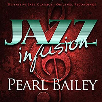 Jazz Infusion - Pearl Bailey