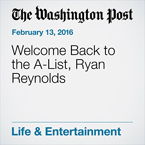 Welcome Back to the A-List, Ryan Reynolds audiobook cover art
