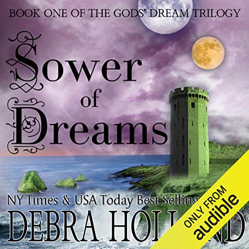 Sower of Dreams: The Gods' Dream Trilogy