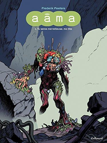 Aâma (Tome 4) - Tu seras merveilleuse, ma fille