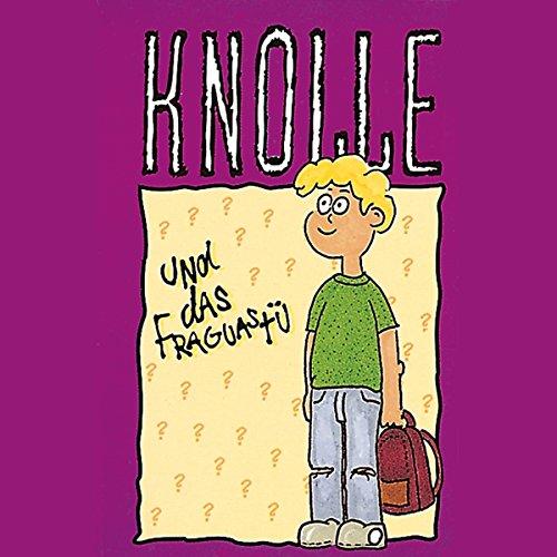 Knolle und das Fraguastü cover art