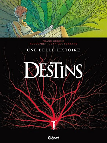 Destins - Tome 07: Une belle histoire