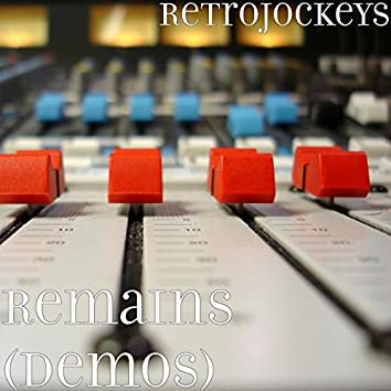 Remains (Demos)