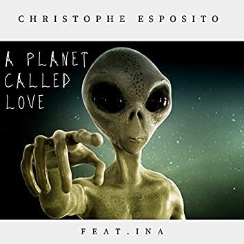 A Planet Called Love