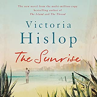 The Sunrise                   By:                                                                                                                                 Victoria Hislop                               Narrated by:                                                                                                                                 Carole Boyd                      Length: 11 hrs and 25 mins     274 ratings     Overall 4.2
