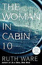 Looking for books similar to Big Little Lies by Liane Moriarty, try The Woman In Cabin 10 by Ruth Ware