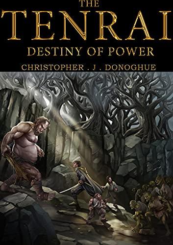 THE TENRAI: DESTINY OF POWER (BOOK 1) (English Edition)