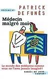 Médecin malgré moi - Succès du livre éditions - 15/06/2009