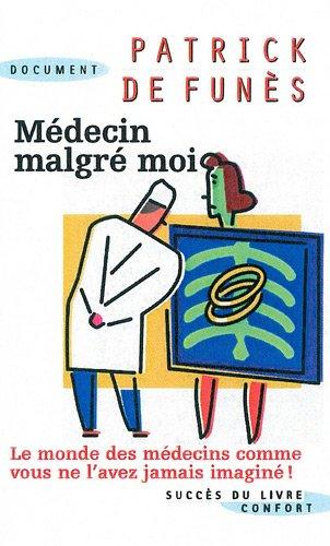 Médecin malgré moi