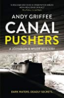 Canal Pushers (Johnson & Wilde Crime Mystery #1)
