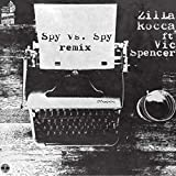 Spy vs Spy (Blockhead Remix) [feat. Vic Spencer] [Explicit]