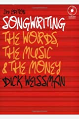 Songwriting: The Words, the Music, and the Money, 2nd edition (Music Pro Guides) Kindle Edition