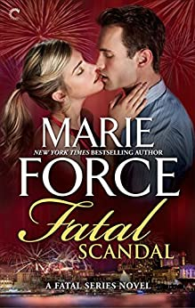 Fatal Scandal (The Fatal Series Book 8) by [Marie Force]
