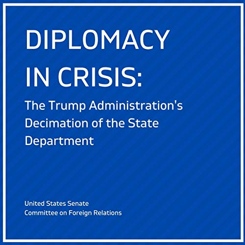 Diplomacy in Crisis Audiobook By US Senate Committee on Foreign Relations cover art