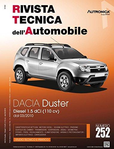 Dacia duster. Diesel 1.5 DCI (110 CV). Dal 03/2010. Ediz. multilingue (Rivista tecnica dell'automobile)