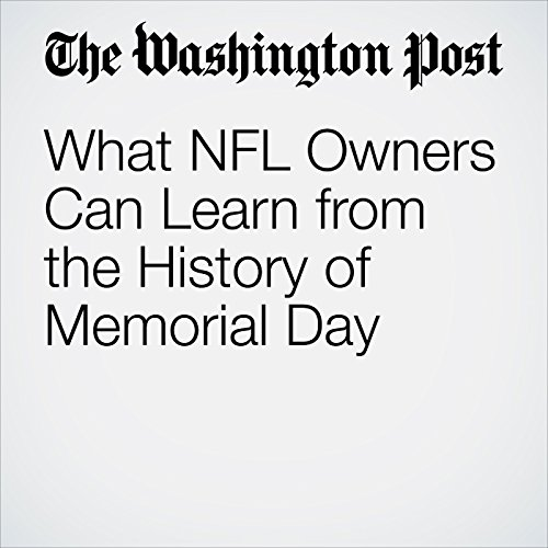 What NFL Owners Can Learn from the History of Memorial Day copertina