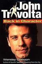 John Travolta: Back in Character